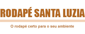 O rodapé certo para seu ambiente - Rodapé Santa Luzia